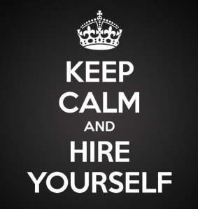 keep-calm-and-hire-yourself